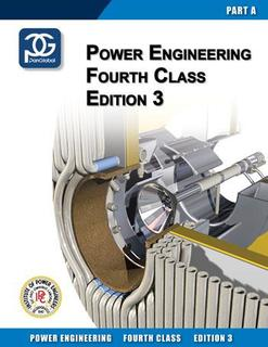 Power Engineering 4th Class Textbook Part A - 3.0 Edition