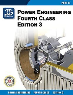 Power Engineering 4th Class Textbook Part B - 3.0 Edition